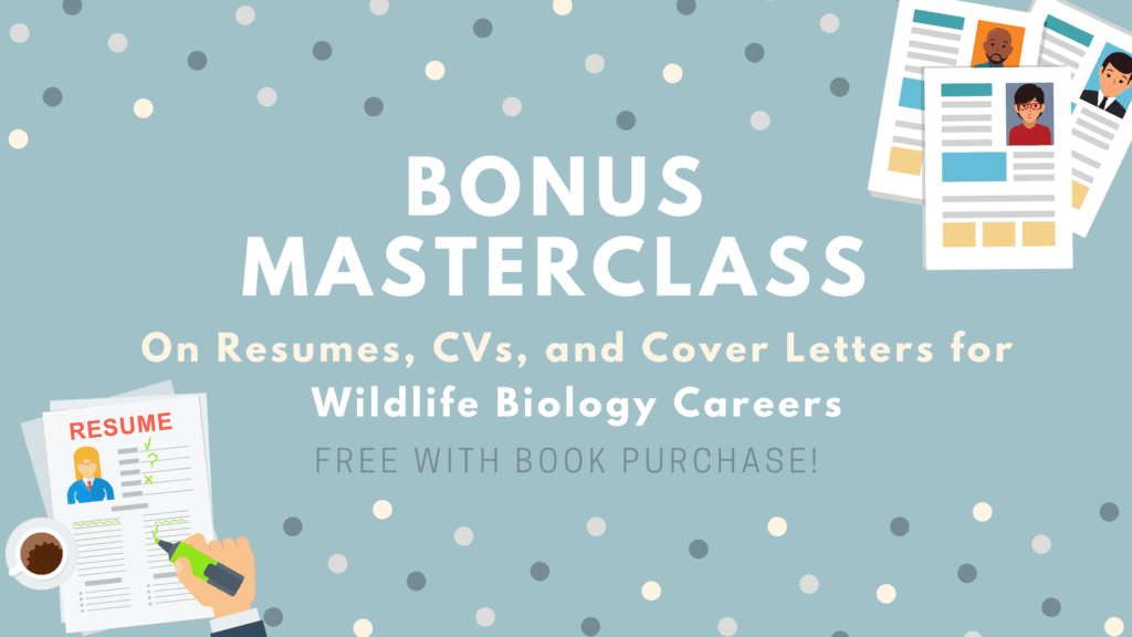 Bonus Masterclass on Resumes, CVs, and Cover Letters for Wildlife Biology Careers