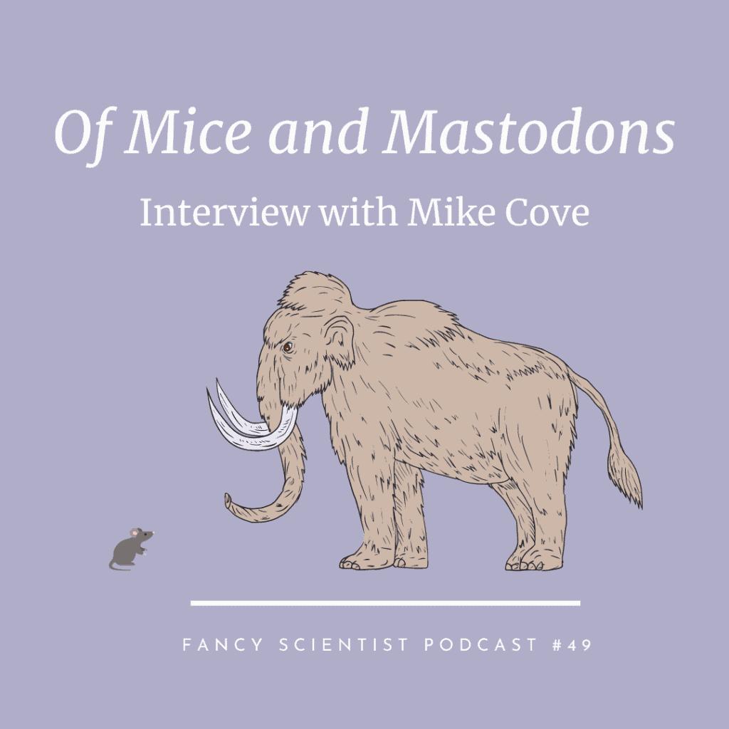 Mice and Mastodons