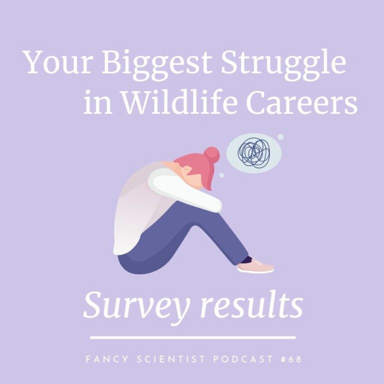 Your Biggest Struggle in Wildlife Careers