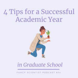 4 Tips for a Successful Academic Year in Graduate School